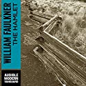 The Hamlet (       UNABRIDGED) by William Faulkner Narrated by Joe Barrett