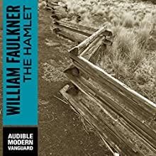 The Hamlet Audiobook by William Faulkner Narrated by Joe Barrett