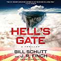 Hell's Gate: A Thriller Audiobook by Bill Schutt Narrated by David Colacci