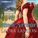 Intimate Surrender (       UNABRIDGED) by Laura Landon Narrated by Sarah Coomes