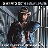 Outlaws Prayer: Epic Country Hits 1971 - 1981