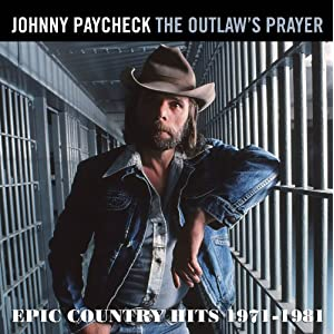 The Outlaw's Prayer - Epic Country Hits 1971-1981