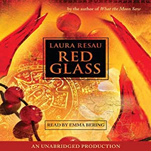 Red Glass | [Laura Resau]