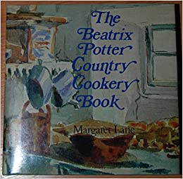 The Beatrix Potter Country Cookery Book