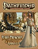 Pathfinder Adventure Path: Mummys Mask Part 5 - The Slave Trenches of Hakotep