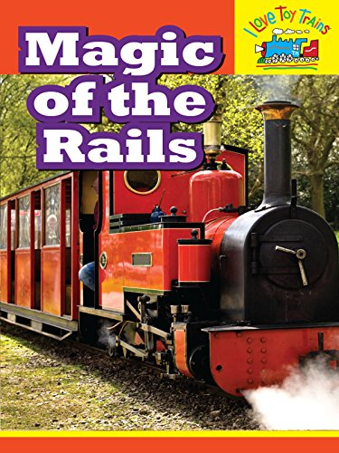 I-Love-Toy-Trains-Magic-of-the-Rails