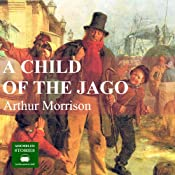 A Child of the Jago | [Arthur Morrison]