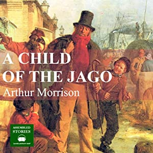 A Child of the Jago Hörbuch
