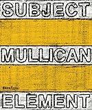 img - for Matt Mullican: Subject Element Sign Frame World book / textbook / text book