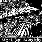 Mosh Pit Murder [Explicit]