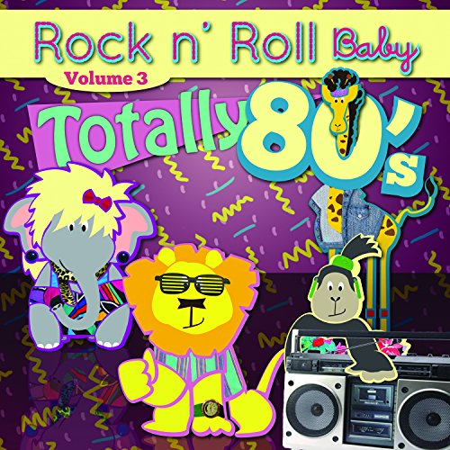 Rock N' Roll Baby Music Toy Totally 80's, Vol. 3 - 1