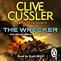 The Wrecker (       UNABRIDGED) by Clive Cussler, Justin Scott Narrated by Scott Brick