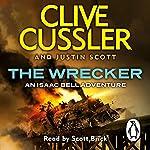 The Wrecker: Isaac Bell, Book 2 | Clive Cussler,Justin Scott