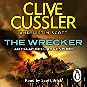 The Wrecker: Isaac Bell, Book 2 | Clive Cussler, Justin Scott