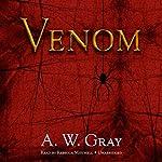 Venom | A. W. Gray