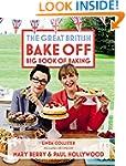Great British Bake Off: Big Book of B...