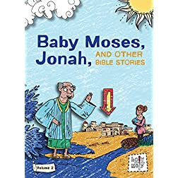 Baby Moses, Jonah, and Other Bible Stories, Volume 2