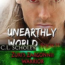 Zuri's Zargonnii Warrior (       UNABRIDGED) by C.L. Scholey Narrated by Cassandra Livingston