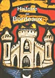 echange, troc Anne-Marie Cocula - Histoire de Bordeaux