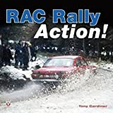 img - for RAC Rally Action!: From the 60s, 70s and 80s by Tony Gardiner published by Veloce Publishing Ltd (2005) book / textbook / text book