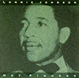 Hot Fingers by Lonnie Johnson (1999-09-14)