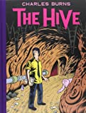 Hive (French Edition) (0224096737) by Charles Burns