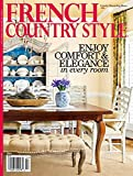 French Country Style 2014 Magazine Country Decorating Ideas Presents #154