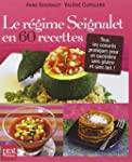 Le r�gime Seignalet en 60 recettes :...