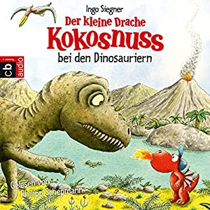 Der kleine Drache Kokosnuss bei den Dinosauriern Audiobook