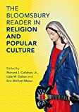The Bloomsbury Reader in Religion and Popular Culture