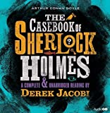img - for The Casebook of Sherlock Holmes: A Complete & Unabridged Reading by Derek Jacobi book / textbook / text book