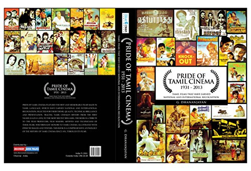 PRIDE OF TAMIL CINEMA: 1931 to 2013: Tamil Films that have earned National and International recognition From BLUE OCEAN PUBLISHERS