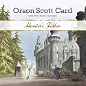 Hamlet's Father Audiobook by Orson Scott Card Narrated by Stefan Rudnicki