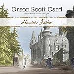 Hamlet's Father   Orson Scott Card