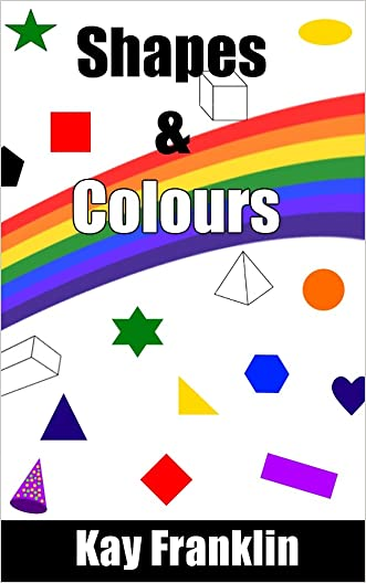 Interactive Childrens Book: Learning Shapes & Colours: Educational Learning Book For Ages 3 - 5 (UK Edition)