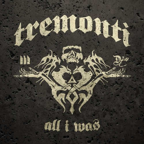 Tremonti-All I Was-CD-FLAC-2012-FiH Download