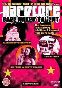 Hardcore: Bare Naked Talent [DVD]