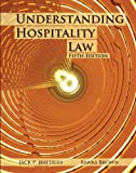 Understanding Hospitality Law with Answer Sheet (AHLEI) (5th Edition) (AHLEI - Hospitality Law)