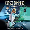Cursed Command Audiobook by Christopher G. Nuttall Narrated by Lauren Ezzo