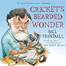 Cricket's Bearded Wonder Audiobook by Bill Frindall Narrated by Bill Frindall