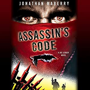 Assassin's Code: The Joe Ledger Novels, Book 4 | [Jonathan Maberry]