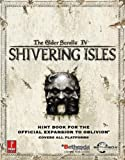 img - for Elder Scrolls IV: Shivering Isles (Expansion): Prima Official Game Guide book / textbook / text book