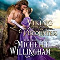 A Viking for the Viscountess: A Most Peculiar Season, Book 1 Audiobook by Michelle Willingham Narrated by Brad Wills