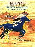 """Afficher """"Petit Indien Terre-de-Neige ; Petite Indienne Feuille-qui-danse"""""""