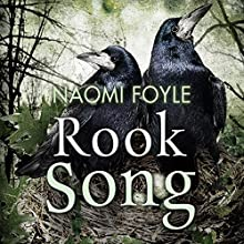 Rook Song: The Gaia Chronicles, Book 2 (       UNABRIDGED) by Naomi Foyle Narrated by Penelope Rawlins