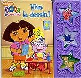 echange, troc Nickelodeon - Dora l'exploratrice, Tome : Vive le dessin !