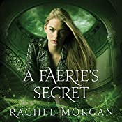 A Faerie's Secret: Creepy Hollow Series #4 | Rachel Morgan