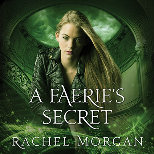 Creepy Hollow 04 - A Faeries Secret - Rachel Morgan