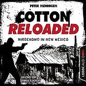 Nirgendwo in New Mexico (Cotton Reloaded 45) | Peter Mennigen