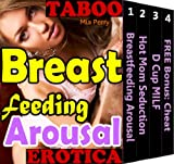 img - for Breastfeeding Arousal (Taboo Erotica Sexy Horny Moves Mature Women Sensual Massage Addiction Fiction Book 1) book / textbook / text book